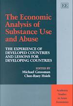 The Economic Analysis of Substance Use and Abuse (Academia Studies in Asian Economies)