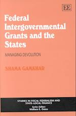 Federal Intergovernmental Grants and the States (Studies in Fiscal Federalism and Statelocal Finance Series)