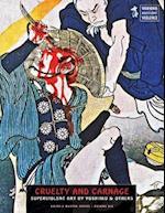 Cruelty and Carnage (Ukiyo E Masters, nr. 6)