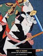 The 47 Ronin (Ukiyo E Master Specials)