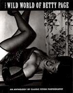 The Wild World of Betty Page (Klaw Klassix)