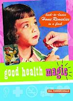 Good Health Magic (Good Magic)