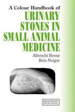 Urinary Stones in Small Animal Medicine (Colour Handbook)