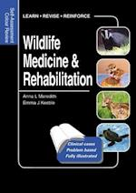 Wildlife Medicine and Rehabilitation (Self-assessment Colour Review)