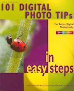 101 Digital Photo Tips in Easy Steps (In Easy Steps)