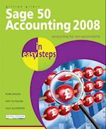 Sage 50 Accounting 2008 in Easy Steps: for Accounts, Accounts Plus, Professional & Instant (In Easy Steps)