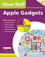 Clever Stuff You Can Do with Your Apple Gadgets in Easy Steps (In Easy Steps)