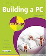 Building a PC in easy steps (In Easy Steps)