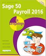 Sage 50 Payroll 2016 in Easy Steps (In Easy Steps)