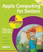 Apple Computing for Seniors in Easy Steps (In Easy Steps)