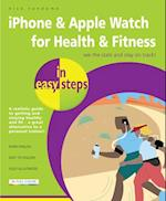 iPhone & Apple Watch for Health & Fitness in Easy Steps (In Easy Steps)
