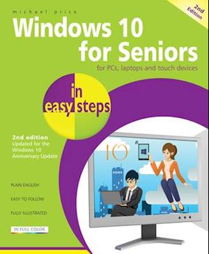 Bog, paperback Windows 10 for Seniors in Easy Steps af Michael Price