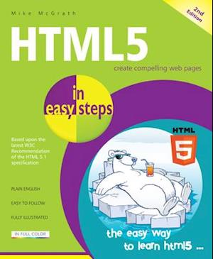 Bog, paperback HTML5 in Easy Steps af Mike McGrath