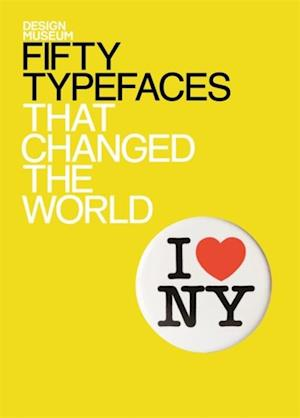 Fifty Typefaces That Changed the World af John L Walters