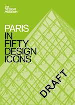 Paris in Fifty Design Icons af Design Museum Enterprise Limited