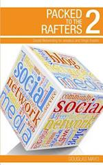 Packed to the Rafters 2 - Social Networks