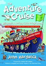 The Adventure Cruise Midweek and Holiday Club Programme