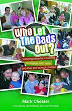 Who Let The Dads Out?