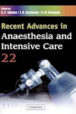 Recent Advances in Anaesthesia and Intensive Care (Recent Advances)