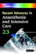 Recent Advances in Anaesthesia and Intensive Care: Volume 23 (Recent Advances)