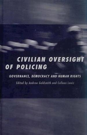 The Civilian Oversight of Policing