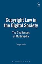 Copyright Law in the Digital Society af Tanya Aplin