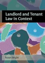 Landlord and Tenant Law in Context