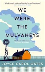 We Were the Mulvaneys af Joyce Carol Oates