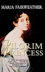 Pilgrim Princess: A Life of Princess Volkonsky