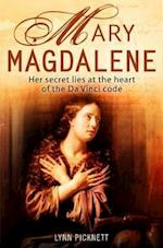 Mary Magdalene: Christianity's Hidden Goddess