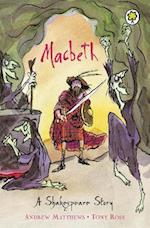 A Shakespeare Story: Macbeth (Shakespeare Stories S, nr. 7)