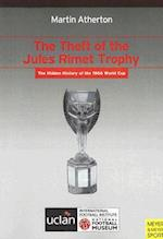 The Theft of the Jules Rimet Trophy
