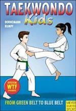 Taekwondo Kids - From Green Belt to Blue Belt