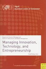 Managing Innovation, Technology and Entrepreneurship af Fred Phillips