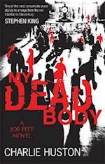 My Dead Body (A Joe Pitt Novel, nr. 5)
