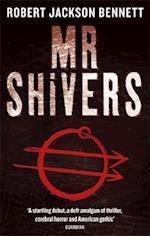 Mr Shivers af Robert Jackson Bennett, Jeff Harding