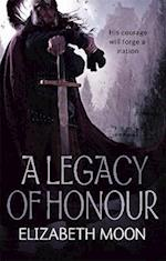 A Legacy of Honour af Elizabeth Moon