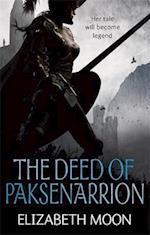 The Deed Of Paksenarrion af Elizabeth Moon