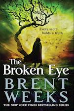 The Broken Eye (Lightbringer, nr. 3)