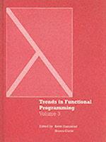Trends in Functional Programming (Trends in Functional Programming Series)