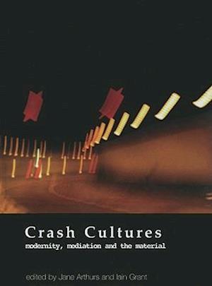 Crash Cultures