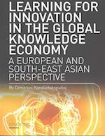 Learning for Innovation in the Global Knowledge Economy (Intellect Books - Play Text)