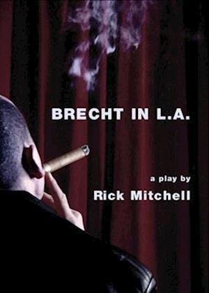Brecht in L.A.