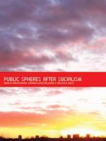 Public Spheres After Socialism af Angela Harutyunyan