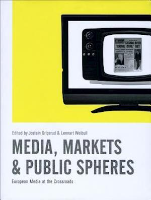 Media, Markets & Public Spheres