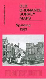 Spalding 1903 (Old Ordnance Survey Maps of Lincolnshire)