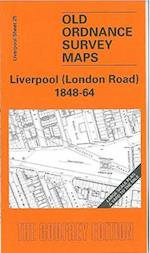 Liverpool (London Road) 1848-64 (Old O.S. Maps of Liverpool)