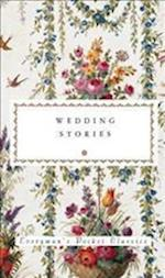 Wedding Stories (Everymans Library Pocket Classics)