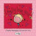 Juicy Lucy - I Really Love You (Juicy Lucy Gift Books)
