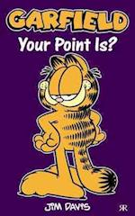 Garfield - Your Point Is? (Garfield Pocket Books, nr. 65)